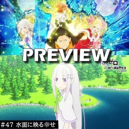 Re ZERO - Preview do Episódio 47 do Anime