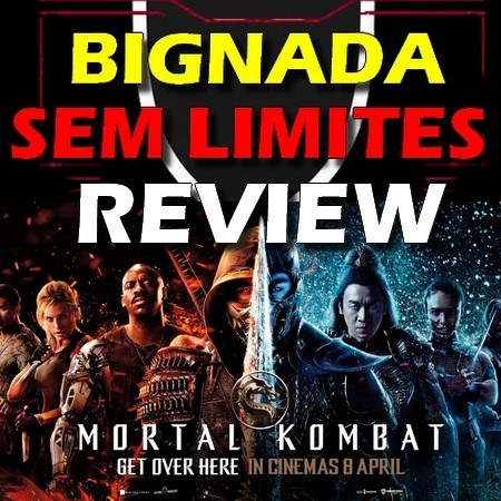 Mortal Kombat (2021) - Bignada Review