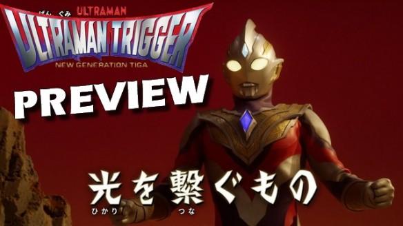 Ultraman Trigger - New Generation Tiga - Preview do Episódio 1