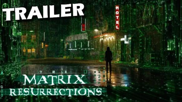 Matrix Resurrections - Trailer Oficial do Filme