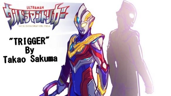Ultraman Trigger - New Generation Tiga -Trigger by Takao Sakuma - Opening da Série